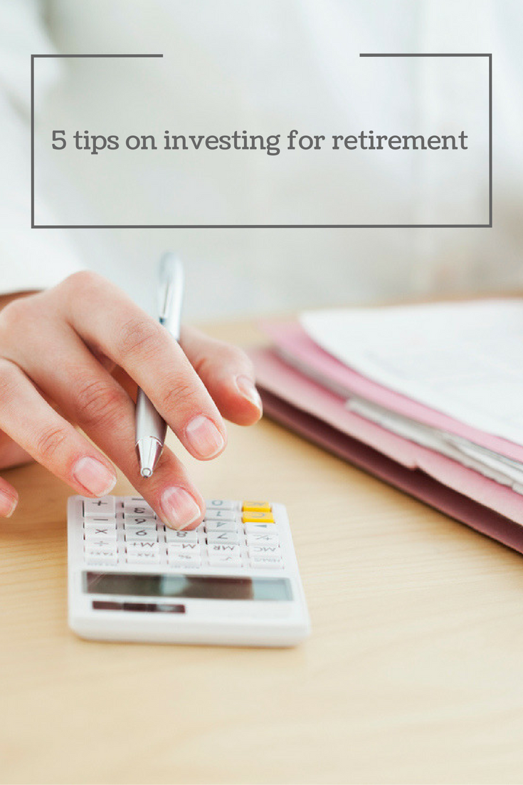 5 tips for investing for retirement